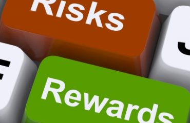 Risks vs. Rewards