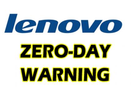 Lenovo zero day warning